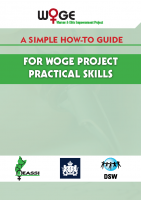 A SIMPLE HOW-TO GUIDE FOR WOGE PROJECT PRACTICAL SKILLS