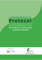 A SIMPLIFIED VERSION OF THE PROTOCOL ON THE ESTABLISHMENT OF THE EAC COMMON MARKET