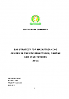 EAC STRATEGY FOR MAINSTREAMING GENDER IN THE EAC STRUCTURES, ORGANS AND INSTITUTION-2013 FINAL
