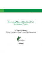 MONITORING MATERNAL HEALTH AND SAFE MOTHERHOOD POLICIES (EASSI REPRODUCTIVE HEALTH RESEARCH)
