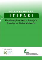 SWAHILI COMMON MARKET PROTOCOL-TOLEO RAHISI LA ITIFAKI, UANZISHWAJI WA SOKO LA PAMOJA LA JUMUIYA YA AFRIKA MASHARIKI 2012