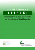 SWAHILI CUSTOMS UNION PROTOCOL-TOLEO RAHISI LA ITIFAKI, UANZISHAJI WA UMOJA WA FORODHA WA JUMUIA YA AFRIKA MASHARIKI