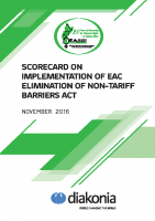 SCORE CARD ON IMPLEMENTATION OF EAC ELIMINATION OF NON-TARIFF BARRIERS (NTBs) ACT